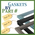Gaskets by Part #