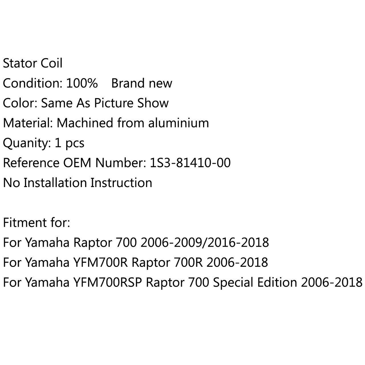 Magneto Generator Stator Coil for Yamaha Raptor 700 Edition YFM700R Special