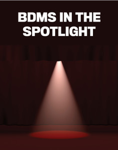 BDMs in the spotlight (available for immediate download)