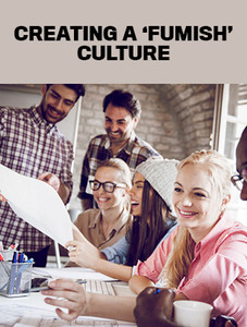 Creating a 'Fumish' culture (available for immediate download)