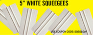 Limited Supply  5 inch Squeegee  25pc