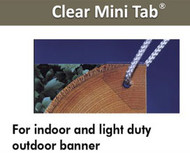 Banner Hang  CLEAR - MINI Power Tabs    100pc