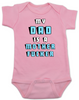 My Dad is a Mother Fucker Onesie, Funny offensive Baby Shower gift, daddy is a mother fucker, pink