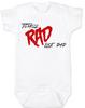 Rad like Dad, Totally RAD, 80's Baby Onesie