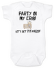 Party in my crib baby onesie, Let's get tit-faced baby onsie, byob, baby party animal