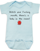 Watch your fucking mouth there is a baby in the room, funny offensive baby onesie, no cussing around baby, blue