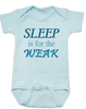 Sleep is for the weak baby onesie, sleep deprived new mom gift, funny new baby gift, Sleep is for the weak, new baby no sleep, baby won't sleep infant bodysuit, blue