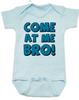 Come at me bro baby onesie, funny tough baby onesie, come at me bro, blue