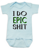 I do epic shit baby onesie, EPIC BABY, extreme baby onesie, extreme sports parents, totally epic baby gift, baby gift for epic new parents, future extreme sports player, epic baby shit onesie, blue