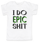 I do epic shit toddler shirt, EPIC KID, extreme toddler shirt, extreme sports parents, totally epic toddler gift, kid gift for epic parents, future extreme sports player, epic shit kid shirt, badass toddler tshirt