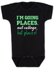 I'm going places baby onesie, not going to college baby onsie, funny college baby onesie, funny baby gift for new parents, funny baby shower gift, you're going places not college but places, black