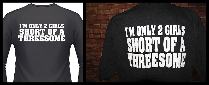 i-m-only-2-girls-short-of-a-threesome-shirt.jpg