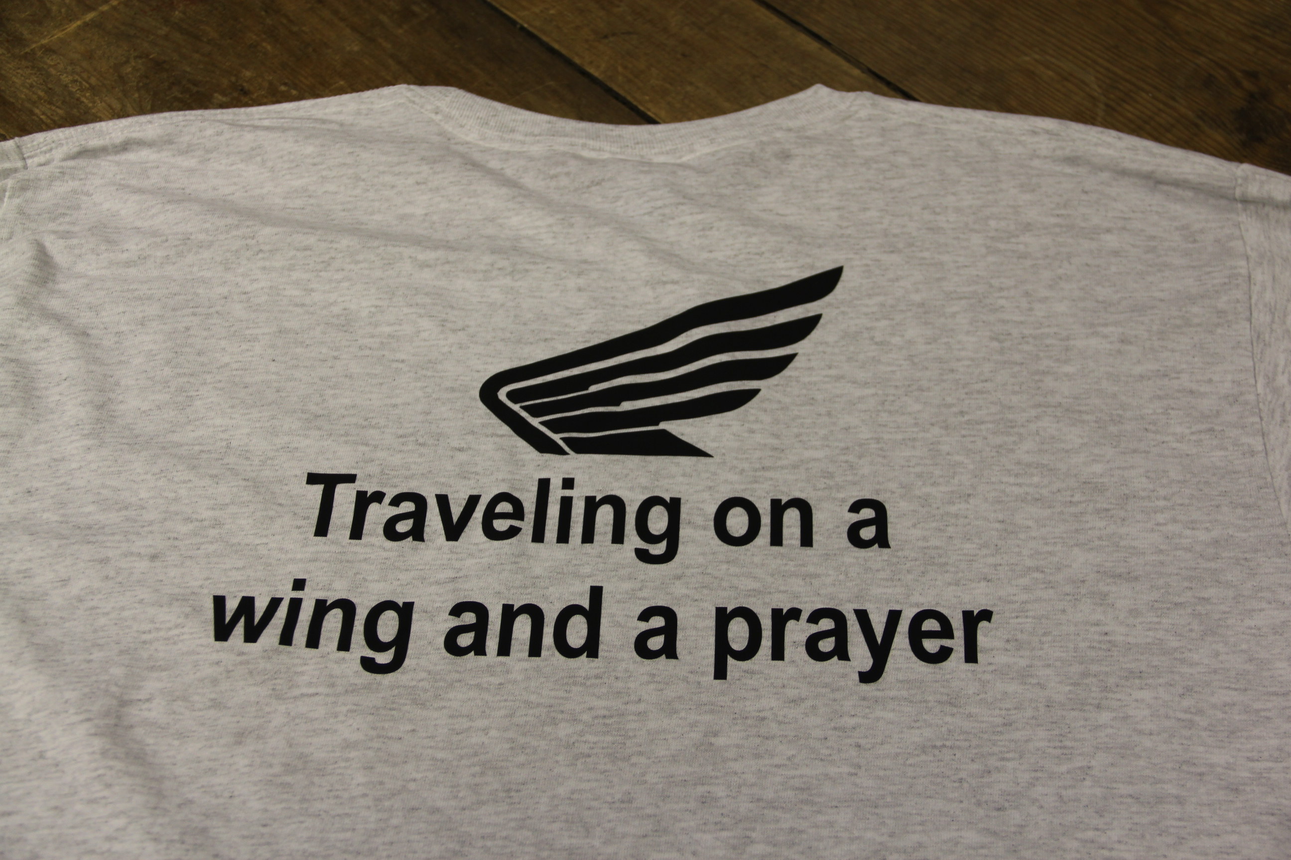 traveling on a wing and a prayer shirt