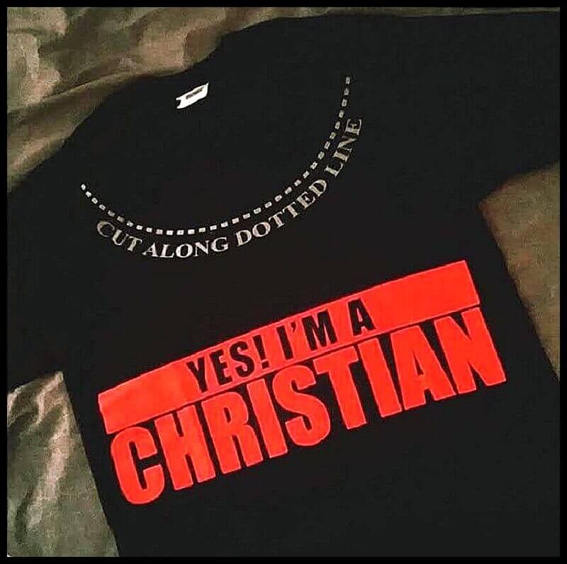 yes-i-m-a-christian-cut-along-dotted-line-shirt.jpg