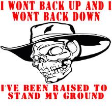 I won't back up and I won't back down shirt I've been raised to stand my ground Shirt