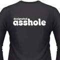 Designated Asshole on a black shirt