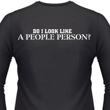 Do I Look Like A People Person Biker T-Shirts