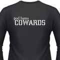 God Hates Cowards Biker T-Shirts