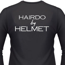 Hairdo by Helmet Shirt