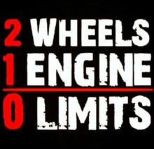 2 Wheels 1 Engine 0 limits shirt