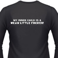 My Inner Child Is A Mean Little Fucker! Biker T-Shirts