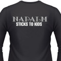 NAPALM STICKS TO KIDS on a Black Shirt.