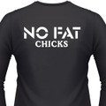 No Fat Chicks Biker T-Shirt