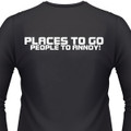 Places To Go People To Annoy Biker T-Shirt