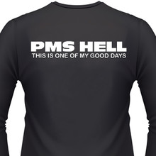 pms hell this is one of my good days shirt