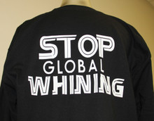 stop-global-whining-shirts