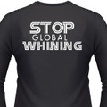 Stop Global Whining! Biker T-Shirt