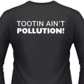 Tootin Ain't Pollution! Biker T-Shirt