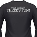 Two's Company Three's Fun! Biker T-Shirt