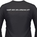 What Are You Looking At? Biker T-Shirt