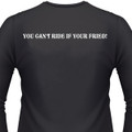 You Can't Ride If Your Fried! Biker T-Shirt
