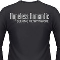 Hopeless Romantic Seeking Filthy Whore