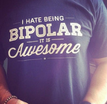 I Hate Being Bipolar It's Awesome T-shirt