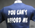 you can't afford me blue T-Shirt