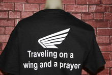 Traveling on a wind and a prayer Tshirt
