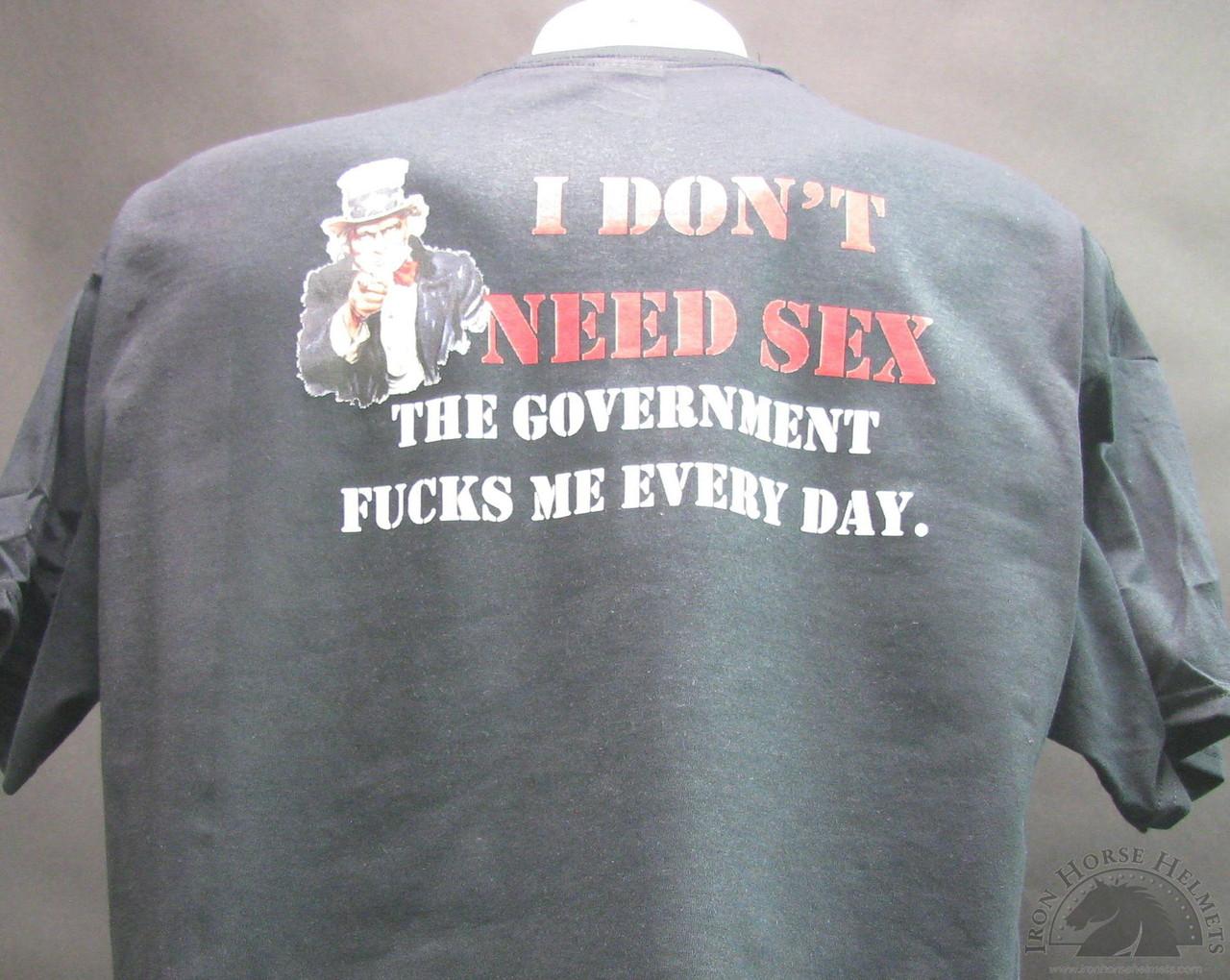 I dont need sex shirt
