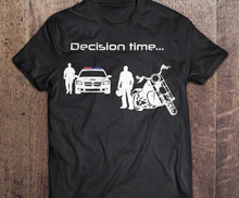 Decision Time Motorcycle Shirt