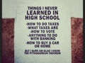 Things I Never Learned in High School Shirt