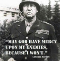 May God Have Mercy Upon My Enemies Because I Won't Shirt