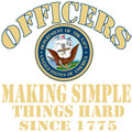 Officers making simple things hard since 1775 Navy T-Shirt