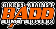 BADD - Bikers Against Dumb Drivers Shirt