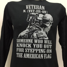 Veteran [Vet-Er-An] Someone Who Will Knock You Out For Stepping On The American Flag T-Shirt