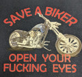 Save a Biker Open Your Fucking Eyes Shirt