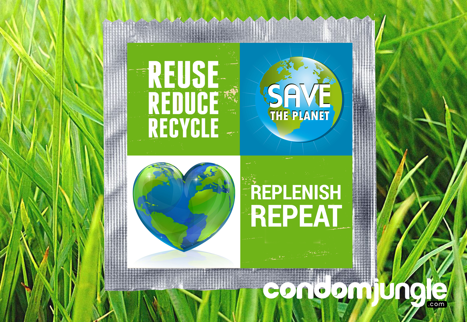 Condoms and Earth Day: Reduce, Reuse, Recycle