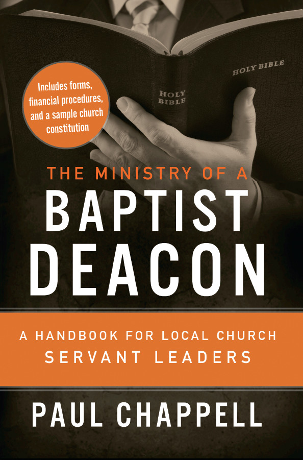 The Ministry Of A Baptist Deacon Striving Together