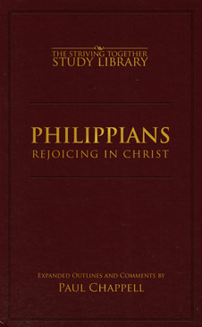 Philippians Expanded Outlines: Rejoicing in Christ